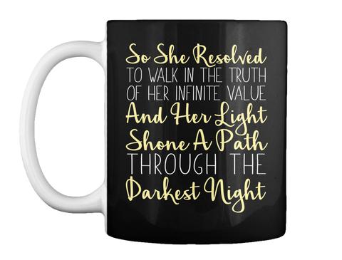 She Resolved Customized Mug